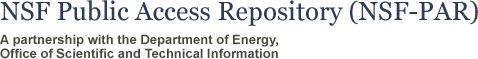 NSF Public Access Repository, A partnership with the Department of Energy, Office of Scientific and Technical Information